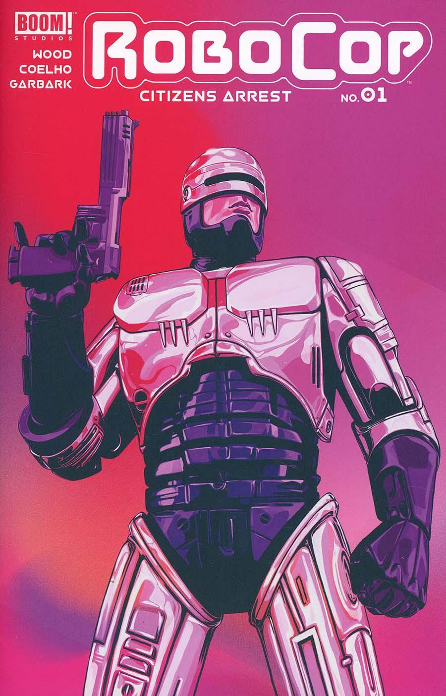 Robocop Citizens Arrest Vol. 1 #1